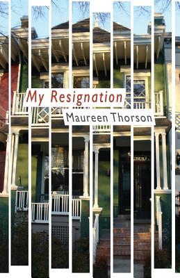 My Resignation - Thorson, Maureen