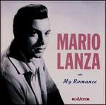 My Romance - Mario Lanza (tenor)