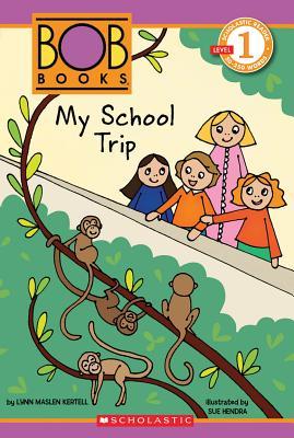 My School Trip - Kertell, Lynn Maslen