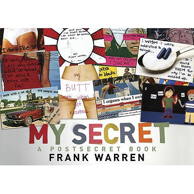 My Secret: A PostSecret Book - Warren, Frank