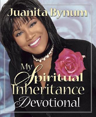 My Spiritual Inheritance Devotional Hb - Bynum, Juanita