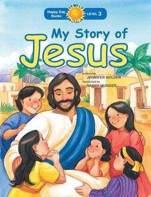 My Story of Jesus - Holder, Jennifer
