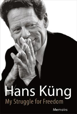 My Struggle for Freedom: Memoirs - Kung, Hans, President