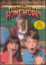 My Teacher Ate My Homework - Stephen Williams