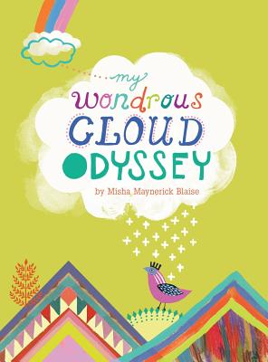 My Wondrous Cloud Odyssey - Blaise, Misha Maynerick