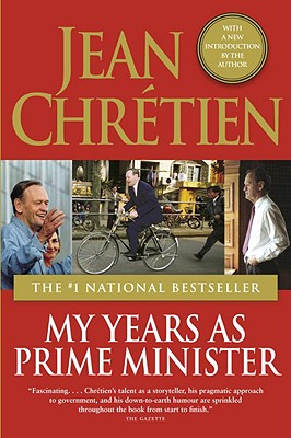 My Years as Prime Minister - Chretien, Jean