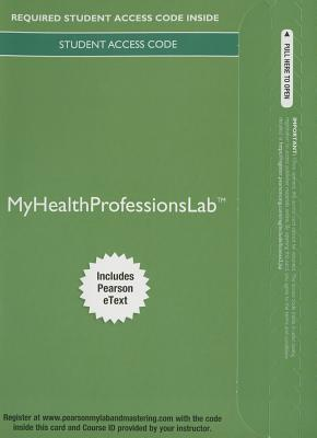 Mylab Health Professions with Pearson Etext -- Access Card -- For Pearson's Comprehensive Medical Assisting - Beaman, Nina, and Routh, Kristiana Sue, and Papazian-Boyce, Lorraine M
