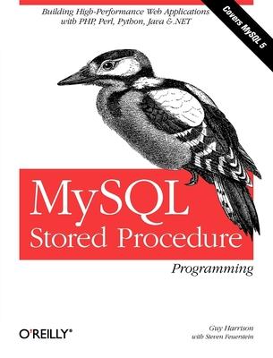 MySQL Stored Procedure Programming - Harrison, Guy