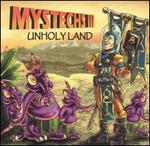 Mystechs, Vol. 3: Unholy Land