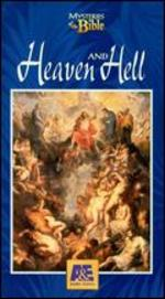 Mysteries of the Bible: Heaven & Hell