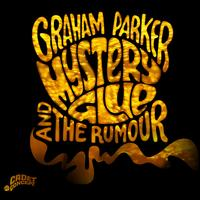 Mystery Glue - Graham Parker & the Rumour