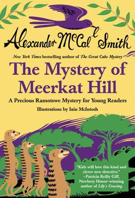 Mystery of Meerkat Hill - Smith, Alexander McCall