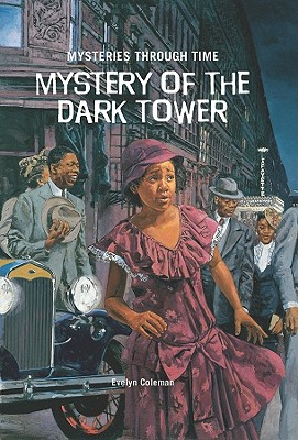 Mystery of the Dark Tower - Coleman, Evelyn