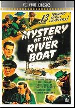 Mystery of the Riverboat - Henry MacRae; Lewis D. Collins; Ray Taylor