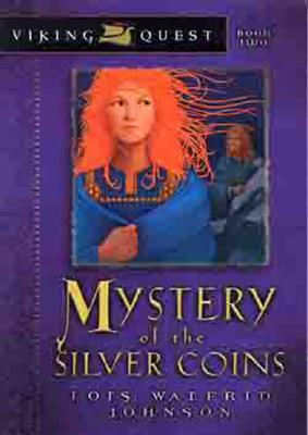 Mystery of the Silver Coins - Johnson, Lois Walfrid