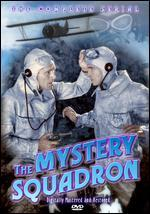 Mystery Squadron [Serial] - Colbert Clark; David Howard