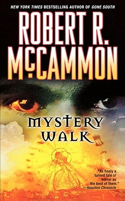 Mystery Walk - McCammon, Robert