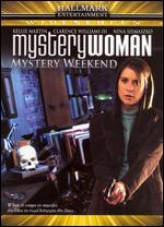 Mystery Woman: Mystery Weekend - Mark Griffiths