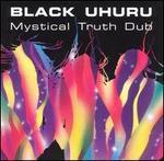 Mystical Truth Dub