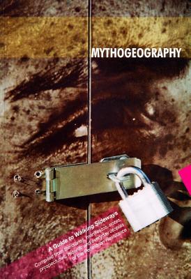 Mythogeography: A Guide to Walking Sideways - Smith, Phil