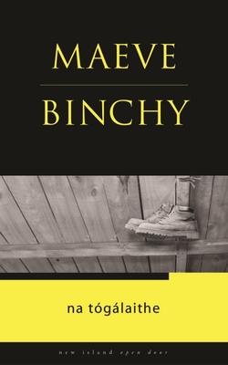 Na Togalaithe - Binchy, Maeve