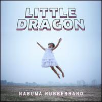 Nabuma Rubberband [LP] - Little Dragon