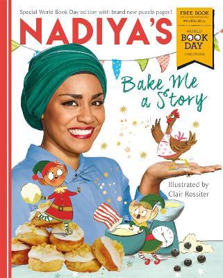 Nadiya's Bake Me a Story: World Book Day 2018 - Hussain, Nadiya
