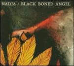 Nadja and Black Boned Angel