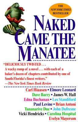 Naked Came the Manatee - Hiaasen, Carl