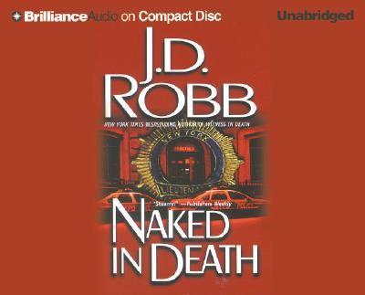 Naked in Death - Robb, J D, and Ericksen, Susan (Read by)
