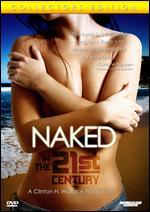 Naked in the 21st Century: A Journey Through Naturism