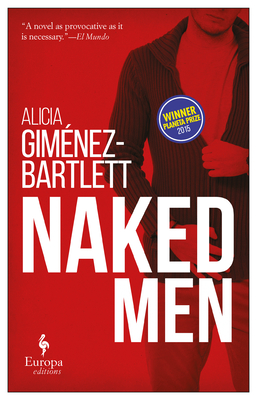 Naked Men - Bartlett, Alicia Gimenez, and Rosenberg, Andrea (Translated by)