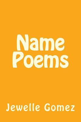 Name Poems - Gomez, Jewelle