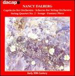 Nancy Dalberg: Capriccio; Scherzo; String Quartet No. 2