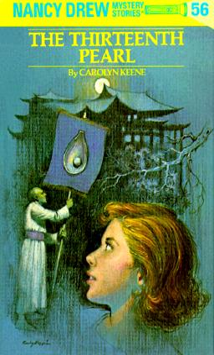 Nancy Drew 56: The Thirteenth Pearl - Keene, Carolyn