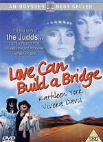 Naomi & Wynonna: Love Can Build a Bridge - Bobby Roth
