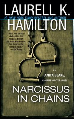 Narcissus in Chains: An Anita Blake, Vampire Hunter Novel - Hamilton, Laurell K
