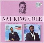 Nat King Cole Sings the Great Songs!/Thank You Pretty Baby