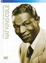 """Nat """"King"""" Cole: When I Fall In Love - The One and Only -"""