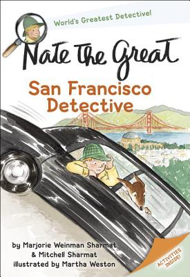 Nate The Great San Francisco Detective - Sharmat, Marjorie Weinman, and Sharmat, Mitchell