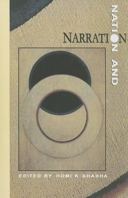 Nation & Narration - Bhabha, Homi K.