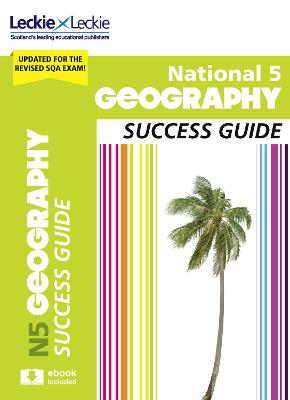 National 5 Geography Success Guide - Hands, Rob, and Peck, and Hughes, Alison