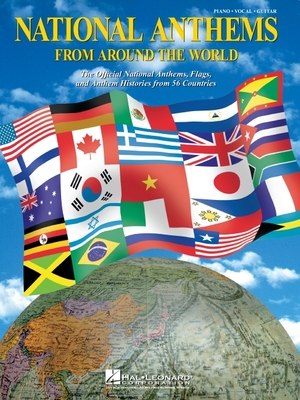 National Anthems from Around the World - Hal Leonard Publishing Corporation