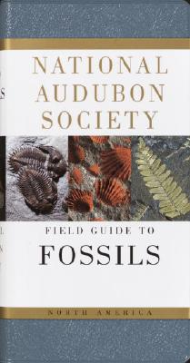 National Audubon Society Field Guide to Fossils - Thompson, Ida