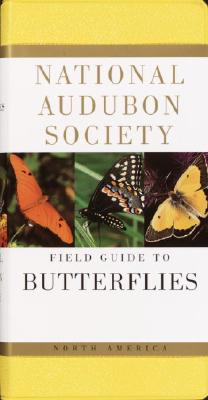 National Audubon Society Field Guide to North American Butterflies - National Audubon Society