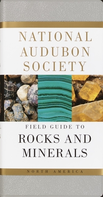 National Audubon Society Field Guide to North American Rocks and Minerals - Chesterman, Charles W