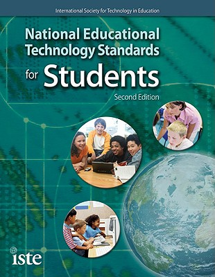 National Educational Technology Standards for Students - International Society for Technology in Education (Creator)