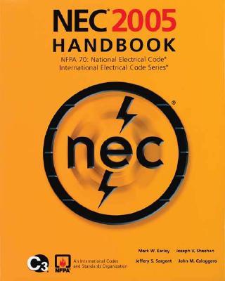 National Electrical Code 2005 Handbook - NFPA (National Fire Prevention Association) (Creator)