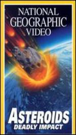National Geographic: Asteroids - Deadly Impact