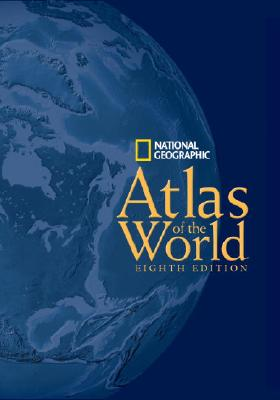 National Geographic Atlas of the World, Eighth Edition - National Geographic Society